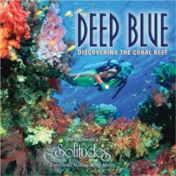 Deep Blue - Dan Gibson's Solitudes